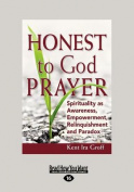 Honest to God Prayer