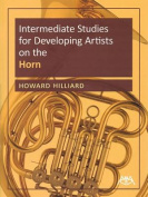 Intermediate Studies for Developing Artists on the Horn