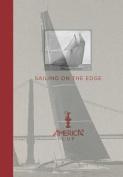 Sailing on the Edge