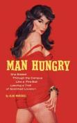 Man Hungry