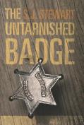 The Untarnished Badge