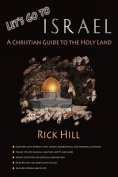 Let's Go to Israel; A Christian Guide to the Holy Land