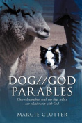 DOG//GOD Parables