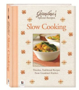 Grandma's Special Recipes Slow Cooking