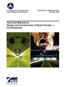 Technical Manual for Design and Construction of Road Tunnels - Civil Elements