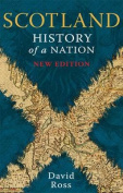 Scotland: History of a Nation