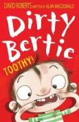 Toothy! (Dirty Bertie)