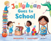 Jellybean Goes to School
