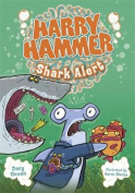 Shark Alert (Harry Hammer)