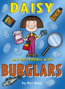 Daisy and the Trouble with Burglars [With Bookmark]