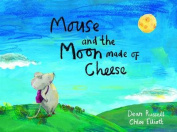 Mouse and the Moon Made of Cheese