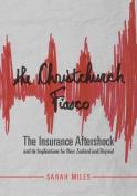 The Christchurch Fiasco