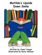 Matilda's Upside Down Smile