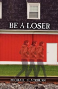 Be a Loser