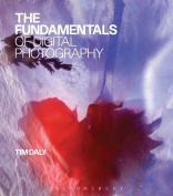 The Fundamentals of Digital Photography