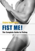 Fist Me!
