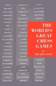 The World's Great Chess Games