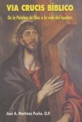 Via Crucis Biblico [Spanish]