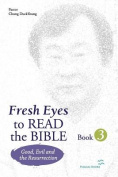 Fresh Eyes to Read the Bible - Book 3