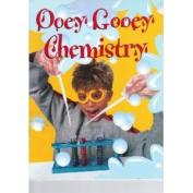 Ooey Gooey Chemistry [Paperback]