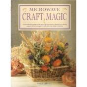 Microwave craft magic [Hardback]