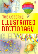 The Usborne Illustrated Dictionary [Paperback]