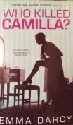 WHO KILLED CAMILLIA