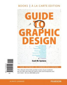 Guide to Graphic Design Textbook, Books a la Carte Plus New Myartslab with Etext -- Access Card Package