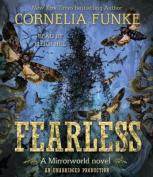 Fearless (Mirrorworld Novels) [Audio]