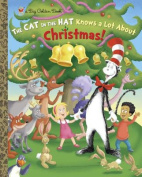 The Cat in the Hat Knows a Lot about Christmas! (Cat in the Hat Knows a Lot about That!