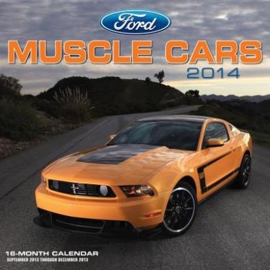 Ford Muscle Cars 2014: 16 Month Calendar - September 2013 Through December 2014