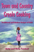 Town and Country Creole Cooking