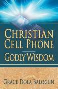 Christian Cell Phone Godly Wisdom