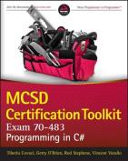 MCSD Certification Toolkit (Exam 70-483)