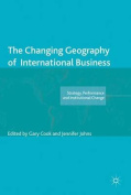 The Changing Geography of International Business (Academy of International Business