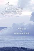 A Soul's Journey, Part 1 The Blue Island
