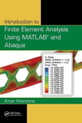 Introduction to Finite Element Analysis Using MATLAB(R) and Abaqus
