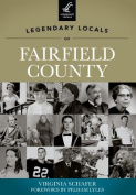 Legendary Locals of Fairfield County, South Carolina