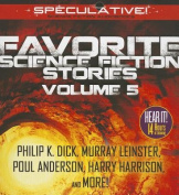 Favorite Science Fiction Stories, Volume 5  [Audio]