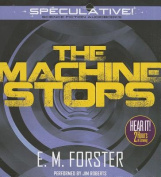 The Machine Stops [Audio]
