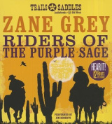 Riders of the Purple Sage [Audio]