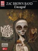 Brown Zac Band Uncaged Play it Like it is Gtr Bk