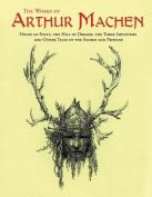 The Works of Arthur Machen