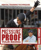 Pressure Proof Your Riding