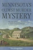 Minnesota's Oldest Murder Mystery