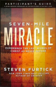 Seven-Mile Miracle DVD with Participant's Guide