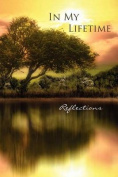 In My Lifetime: Reflections