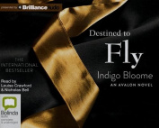 Destined to Fly  [Audio]