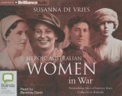 Heroic Australian Women in War [Audio]