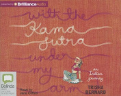 With the Kama Sutra Under My Arm [Audio]